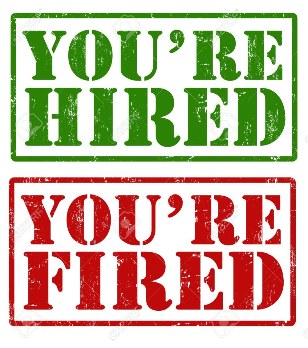 hired fired
